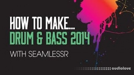 Sonic Academy HTM Drum And Bass 2014 with SeamlessR TUTORiAL