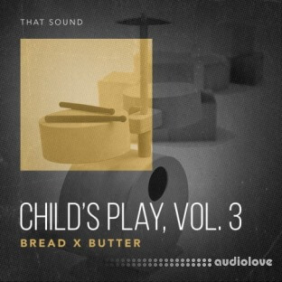 That Sound Child's Play, Vol.3 Bread x Butter