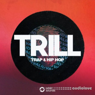 Orbit Sounds TRILL Trap and Hip Hop