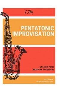 Pentatonic Improvisation: Unlock Your Musical Potential