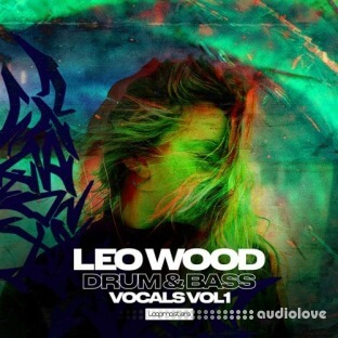 Loopmasters Leo Wood Drum and Bass Vocals Vol.1