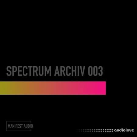 Manifest Audio Spectrum Archiv 003