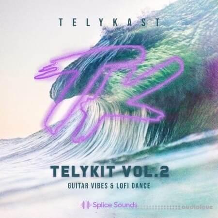Splice Sounds TELYKAST TELYKIT Vol.2 Guitar Vibes and Lofi Dance