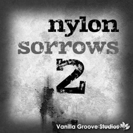 Vanilla Groove Studios Nylon Sorrows 2 WAV AiFF