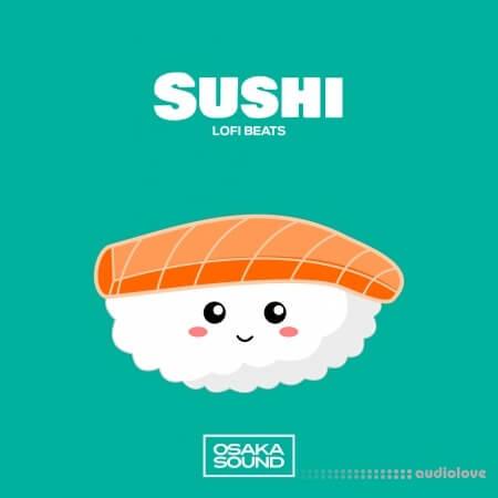 Osaka Sound Sushi Lofi Beats WAV