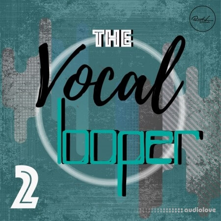Roundel Sounds The Vocal Looper Vol.2 WAV