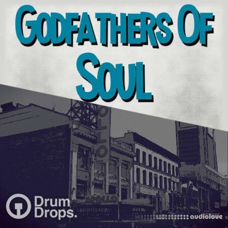 Drumdrops Godfathers of Soul