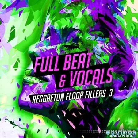 Equinox Sounds Full Beat and Vocals Reggaeton Floor Fillers 3 WAV