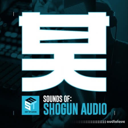 EST Studios Sounds Of Shogun Audio