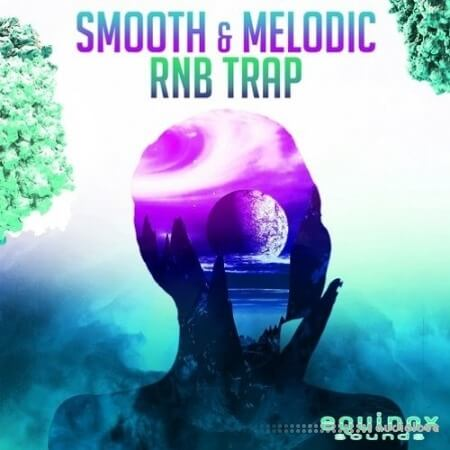 Equinox Sounds Smooth and Melodic RnB Trap 1 WAV
