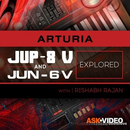 Ask Video Arturia V 107 Arturia V Jup-8 and Jun-6 Explored