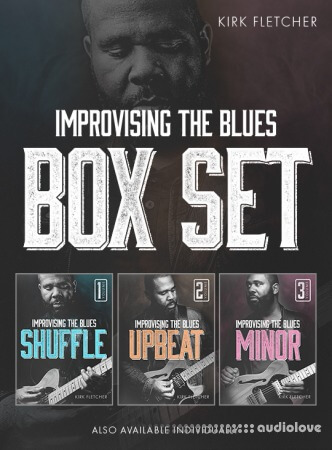 JTC Kirk Fletcher Improvising The Blues Boxset