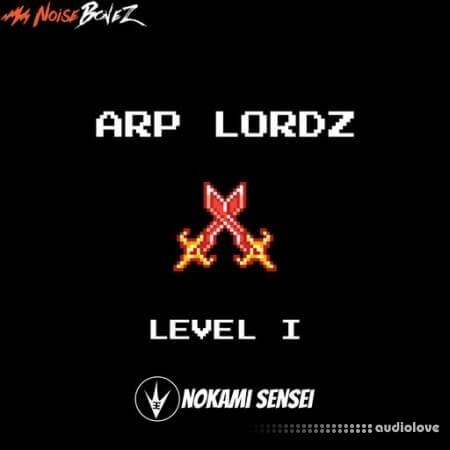 NoiseBonez Arp Lordz Level 1
