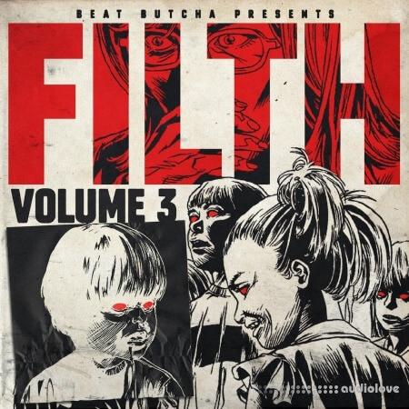 Beat Butcha Filth Vol.3 Drum Kit