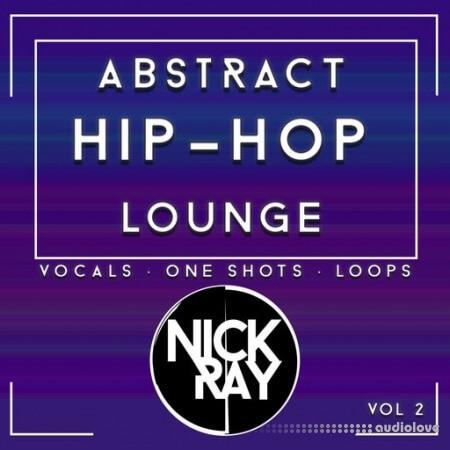 Nick Ray Sounds Abstract Hip-Hop Lounge Vol.2