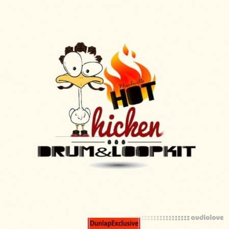 Dunlap Exclusive Nashville Hot Chicken Drum and Loop Kit