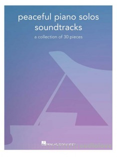 Peaceful Piano Solos Songbook: Soundtracks