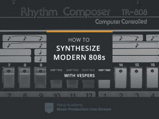Warp Academy How To Synthesize Modern 808s