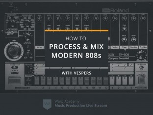 Warp Academy How To Process and Mix Modern 808s
