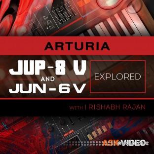 Ask Video Arturia V 107 Arturia V Jup-8 and Jun-6 Explored