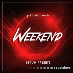 Patchmaker The Weekend for Serum