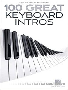 100 Great Keyboard Intros Songbook (Note for Note Transcriptions)