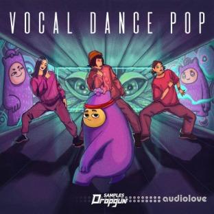 Dropgun Samples Vocal Dance Pop
