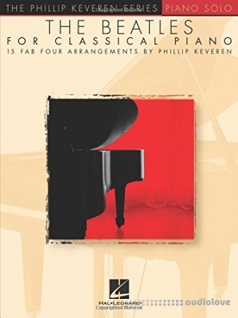 The Beatles for Classical Piano (Phillip Keveren Series)
