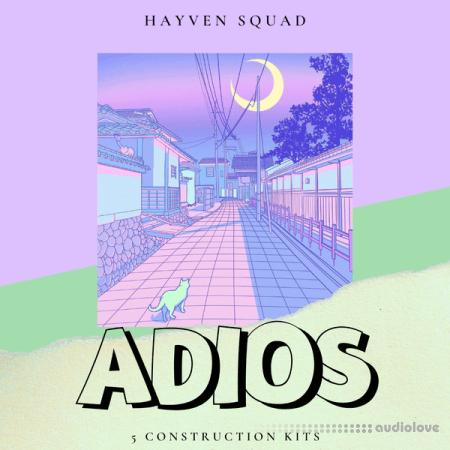 Hayven Squad ADIOS