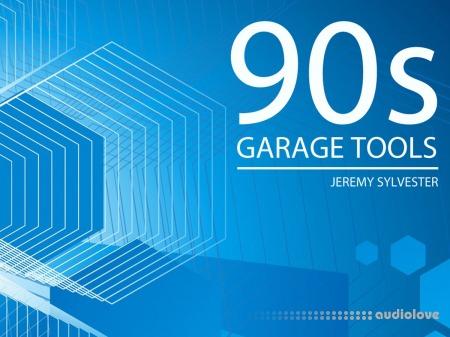 Jeremy Sylvester 90s Garage Tools Vol.3