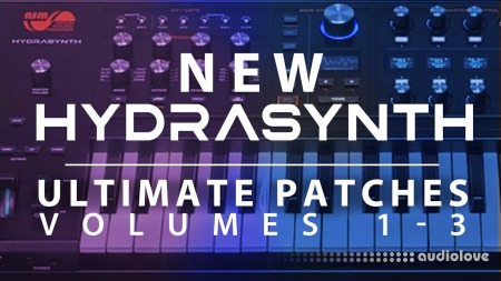 Hydrasynth Ultimate Patches Volumes 1-3