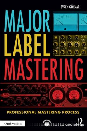 Major Label Mastering Professional Mastering Process