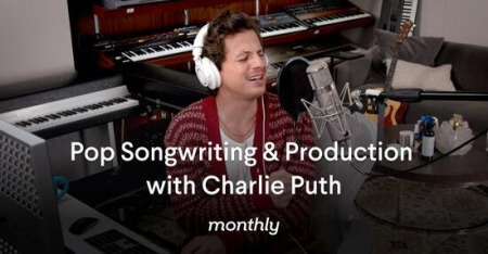 Monthly Pop Songwriting and Production with Charlie Puth