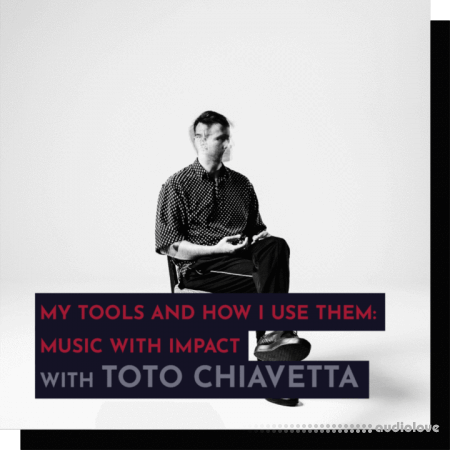 343 Pro Sessions Toto Chiavetta My Tools and How I Use Them