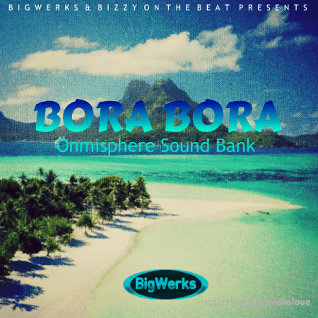 BigWerks Bora Bora Omnisphere Sound Bank