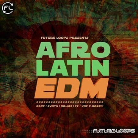 Future Loops Afro Latin EDM