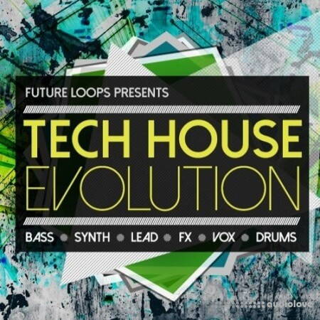 Future Loops Tech House Evolution
