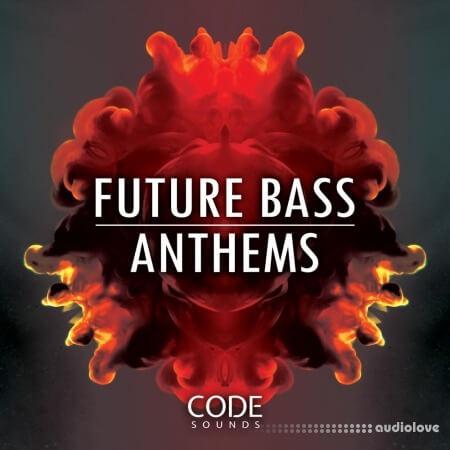 Code Sounds Future Bass Anthems