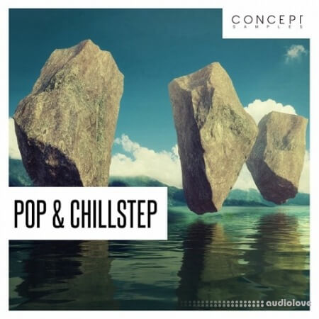 Concept Samples Pop and Chillstep