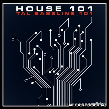 Plughugger TAL Bassline 101 House 101