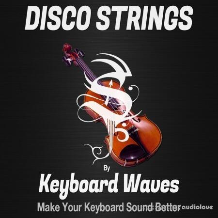 Keyboard Waves Disco Strings for Kontakt