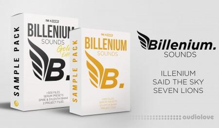 Billenium Sounds ILLENIUM, SAID THE SKY, SEVEN LIONS Style SAMPLE PACK (+FLP/ALS) Gold Edition Bundle