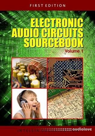 Electronic Audio Circuits Sourcebook