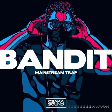 Osaka Sound Bandit Mainstream Trap