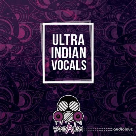 Vandalism Ultra Indian Vocals