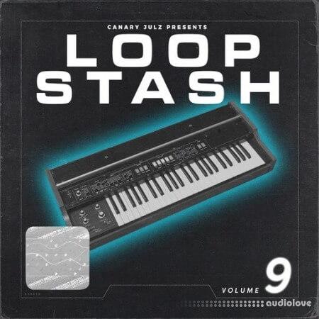 Canary Julz Loop Stash Vol.9