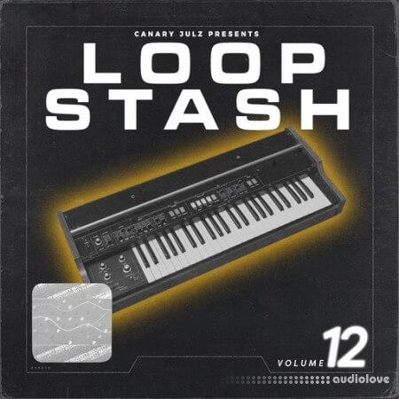 Canary Julz Loop Stash Vol.12