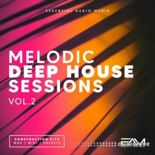 Essential Audio Media Melodic Deep House Sessions Vol.2