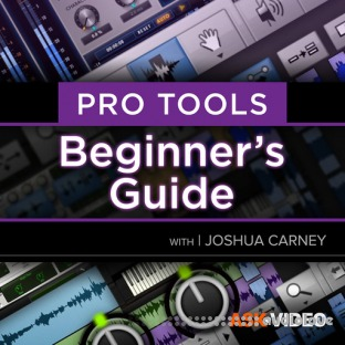 Ask Video Pro Tools 101 Pro Tools 2021 Beginners Guide