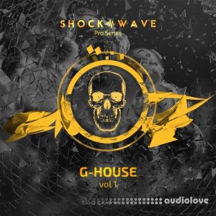 Shockwave Pro Series G-House Vol.1